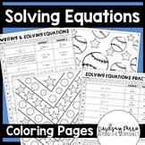 Solving Equations Coloring Worksheets : 7.EE.4, 8.EE.7