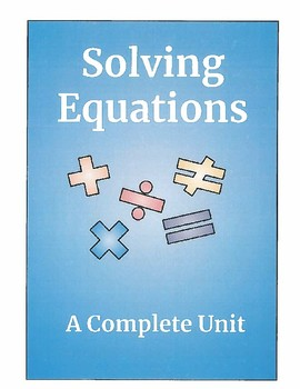 Solving Equations- Complete Unit