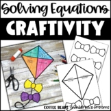 Solving Equations Craft | Kite Activity | Spring Math