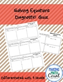 Solving Equations Differentiated Diagnostic Quiz