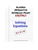 Solving Equations Digital Interactive Notebook Pages