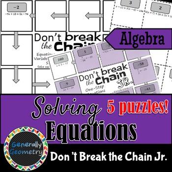 Solving Equations Don't Break the Chain Jr-5 PUZZLES! Algebra 1