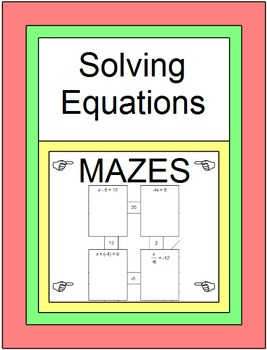 Solving One-Step Equations - 2 MAZES