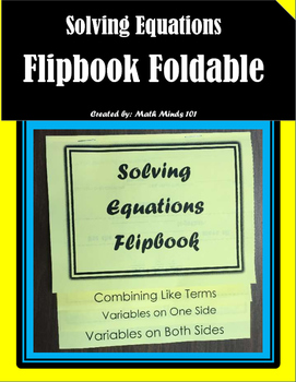 Solving Equations Flip Book (Foldable)