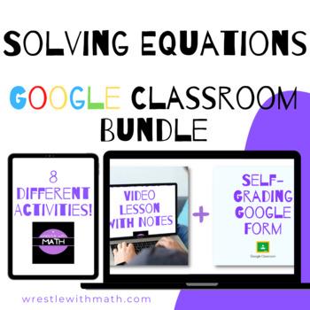 Solving Equations Google Form Bundle - Perfect for Google Classroom