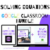 Solving Equations Google Form Bundle - Perfect for Google