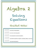 Solving Equations Guided Notes (Editable)