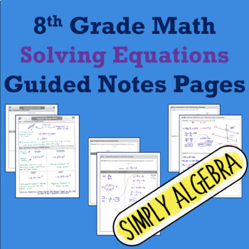 Solving Equations Guided Notes Pages
