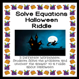 Solving Equations Halloween Riddle