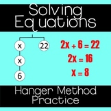 Solving Equations - Hanger Method Practice