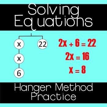 Solving Equations - Hanger Method Practice