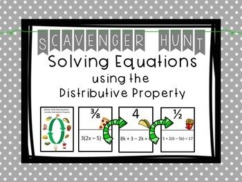 Solving Equations - Distrubitive Property - Scavenger Hunt and Exit Tickets