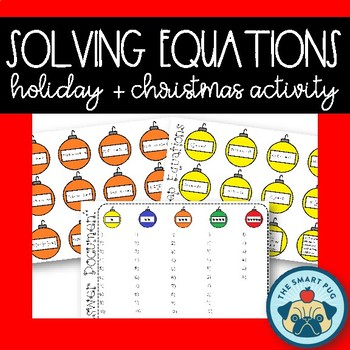 Solving Equations - Holiday + Christmas Activity