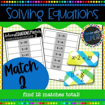 Solving Equations Match 2; 6th Grade Math, One-Step Equations