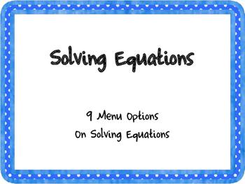 Solving Equations Menu