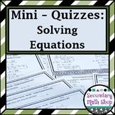 Solving Equations Mini-Quizzes