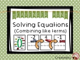 Solving Equations - Combine Like Terms - Scavenger Hunt