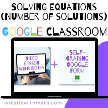 Solving Equations – Number of Solutions - (Google Form & Video Lesson!)