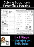 Solving One and Two Step Equations + Variables on Both Sides - Pratice + Puzzles