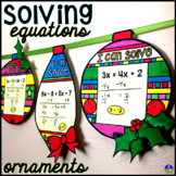 Christmas Algebra Solving Equations Ornaments