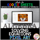 GOOGLE SHEETS Algebra 1 Math Digital Pixel Art Solving Equations