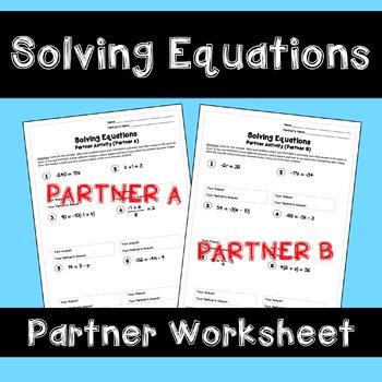 Solving Equations: Partner Worksheet