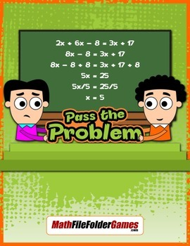 Solving Equations - Pass the Problem