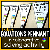 One-step Equations Math Pennant Activity