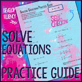 Solving Equations Practice Guide