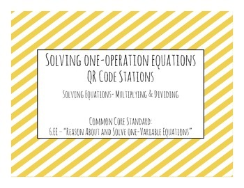 Solving One-Step Equations QR Code Task Cards (Multiplying
