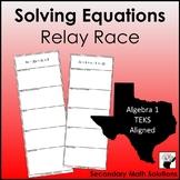 Solving Equations Relay Race  (A5A)