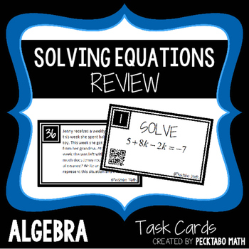 Solving Equations Review ALGEBRA Task Cards with QR codes