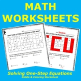 Solving One-Step Equations Riddle and Coloring Worksheet