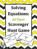 Solving Equations All Types Scavenger Hunt Game