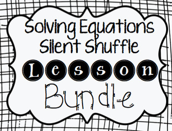 Solving Equations Silent Shuffle