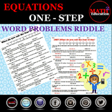 Solving One Step Equations Word Problems Riddle