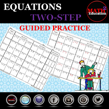 Solving Two Step Equations Guided Practice