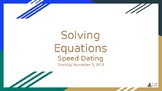 Solving Equations Speed Dating