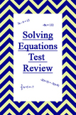 Solving Equations Test Review