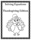 Solving Equations - Thanksgiving Edition