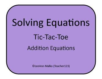 Solving Equations Tic-Tac-Toe - Addition Equations