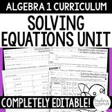Solving Equations Unit - Algebra 1