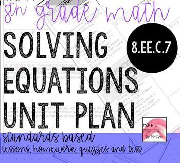 8th Grade Math Solving Equations Unit Plan Go Math 8.EEC.7