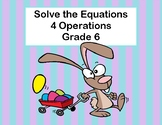 Solving Equations Using All Four Operations- Algebra-Task
