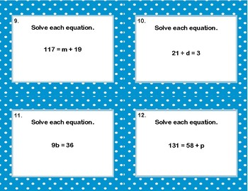 Solving Equations Using All Four Operations- Grade 6 Algebra-Task Cards