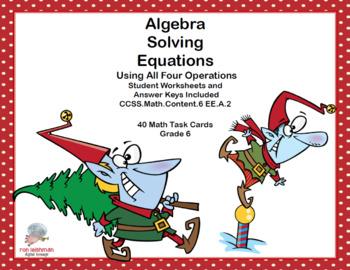 Solving Equations Using All Four Operations- Grade 6 Algebra-Task Cards-Elves