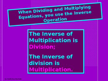 Power-Point:  Solving Equations Using Multiplication and Division