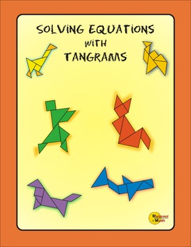 Solving Equations Using Tangrams