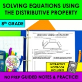 Solving Equations Using the Distributive Property Notes