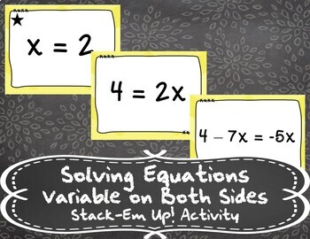 Solving Equations - Variable on both Sides - Stack-Em Up! Activity
